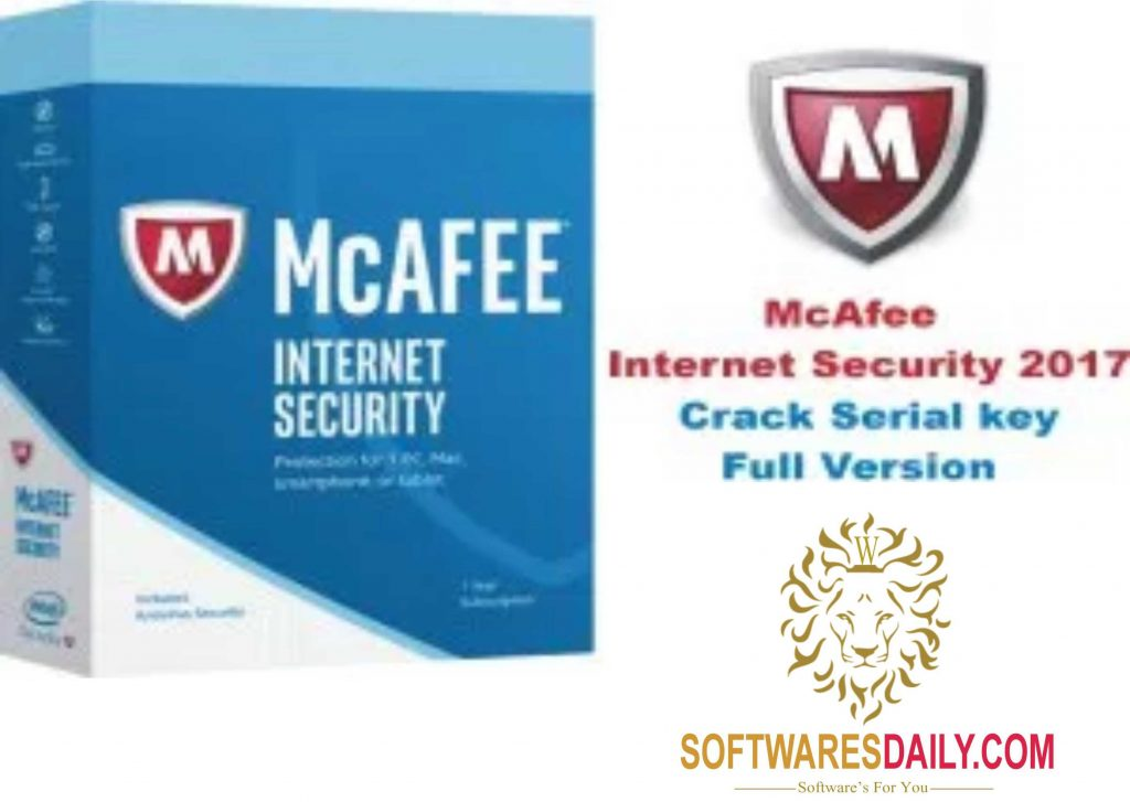 McAfee Internet Security 2017 Crack Serial key Full Version