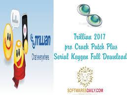 Trillian 2017 pro Crack Patch Plus Serial Keygen Full Download